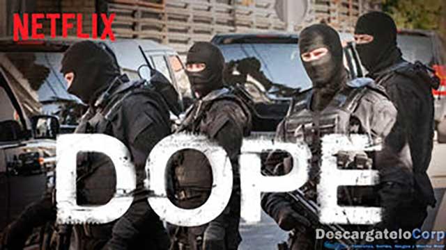 Dope (2017) Temporada 1 Completa HD Latino Dual