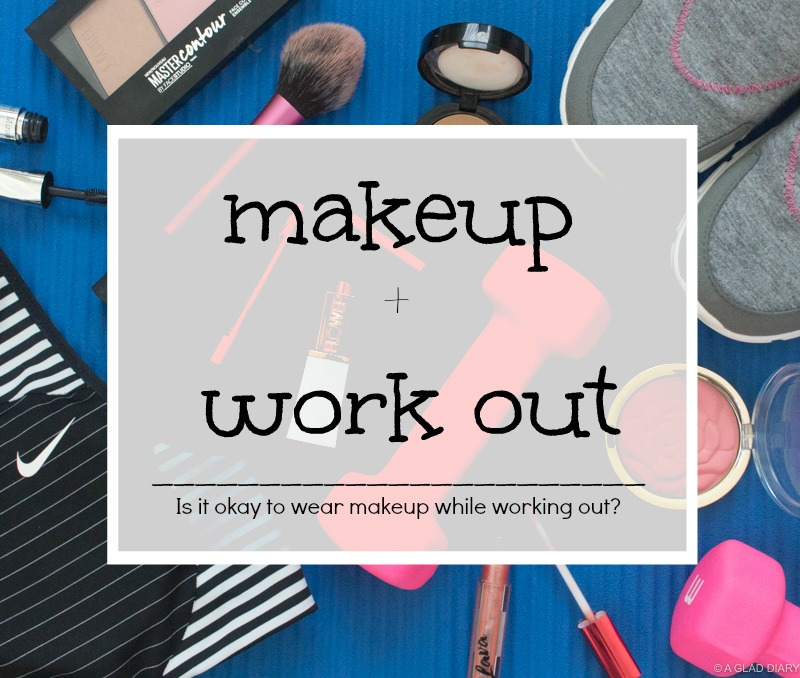 Is It Okay to Wear Makeup While Working Out