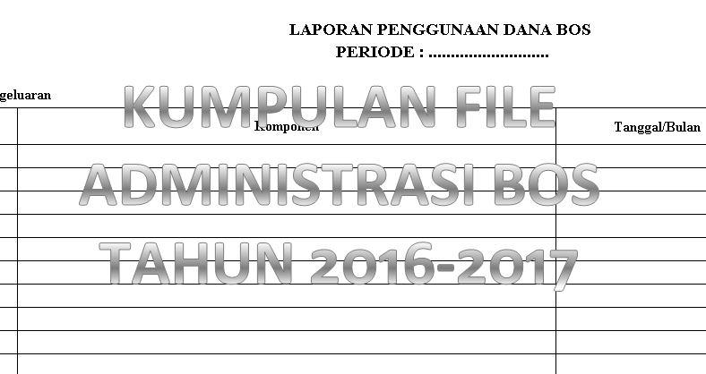 Download Kumpulan File Administrasi BOS Lengkap Tahun Ajaran 2016-2017 Format Microsoft Excel