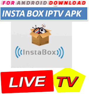 Download Android InstaBoxTV Television Apk -Watch Free Live Cable Tv Channel-Android Update LiveTV Apk  Android APK Premium Cable Tv,Sports Channel,Movies Channel On Android