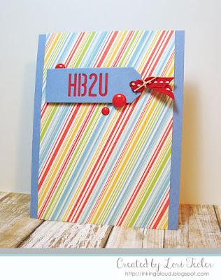 HB2U card-designed by Lori Tecler/Inking Aloud-dies from My Favorite Things
