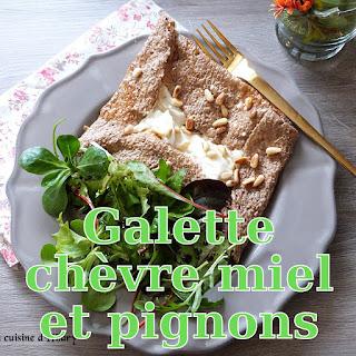 http://danslacuisinedhilary.blogspot.fr/2017/01/galette-sarrasin-au-chevre-miel-pignons.html