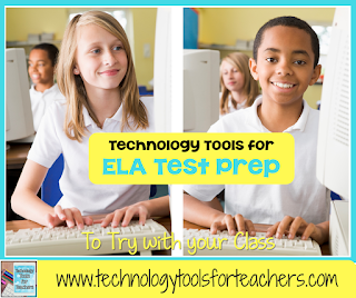 Technology Tools for Fun and Easy ELA Test Prep
