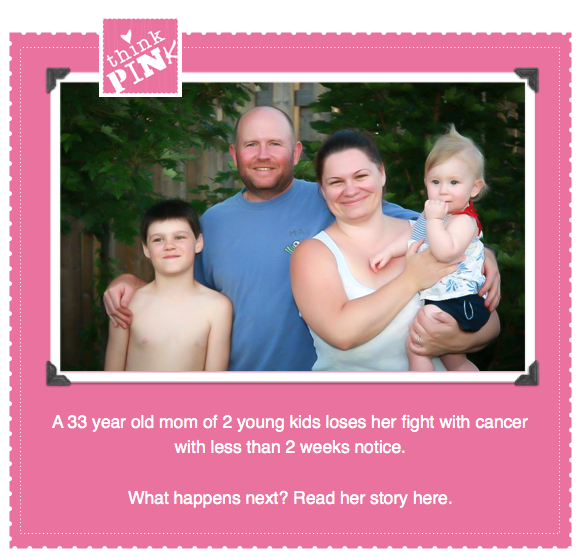 Think Pink for Cindy - a 32 year old mom of 2 kids loses her fight with cancer with less than 2 weeks notice. Read the story and would you please consider sharing this to help the family? Thank-you! via Funky Junk Interiors