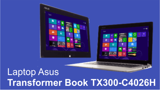 Laptop Asus Transformer Book TX300-C4026H