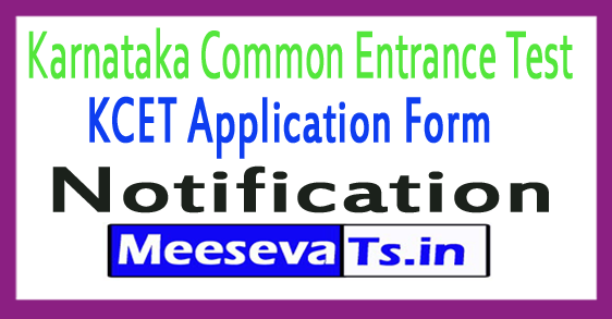 Karnataka Examinations Authority KCET Application Form Notification 2018