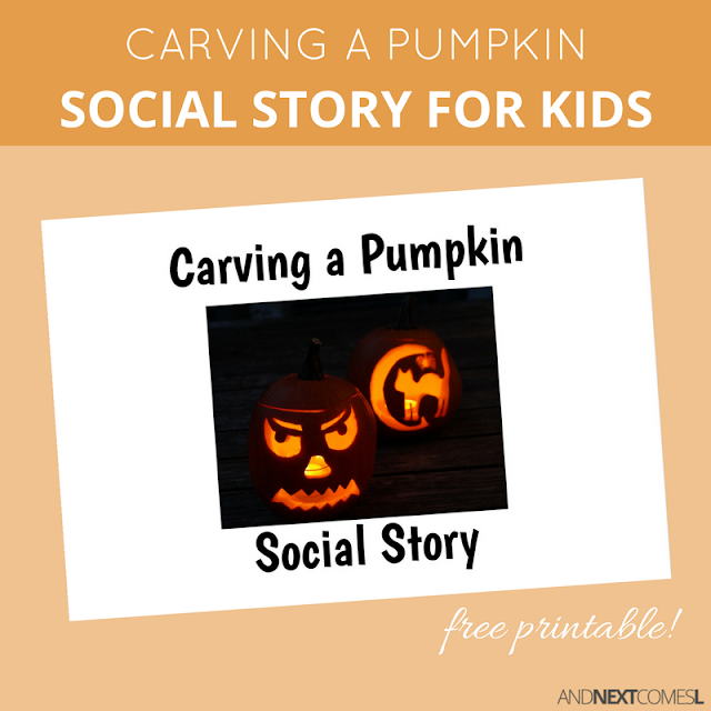 Free printable Halloween social story about carving a pumpkin for kids with autism from And Next Comes L
