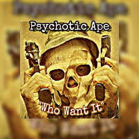 Discover independent hip hop artist, Psychotic Ape - Listen to the new single free and download mp3 free on Reverbnation