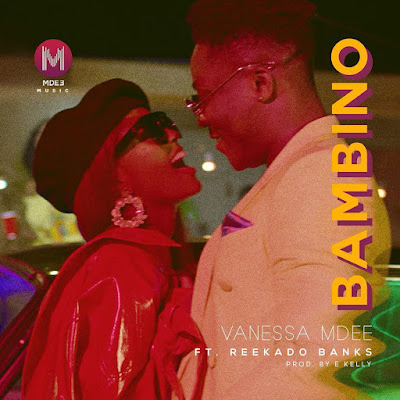 Download Mp3 AUDIO Vanessa Mdee Ft. Reekado Banks - Bambino