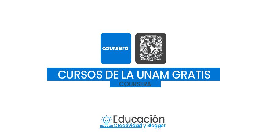 los mejores cursos de la UNAM gratis 2019 - online