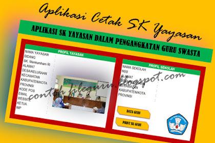 Download Aplikasi Cetak SK Yayasan Untuk Guru Swasta