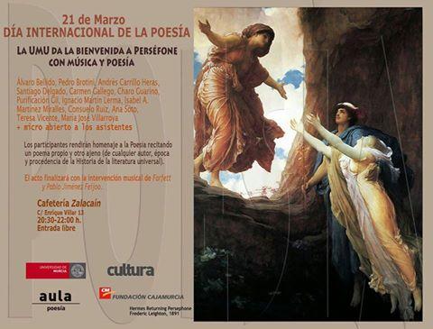 """""""La UMU da la bienvenida a Perséfone con música y poesía"""" - 21 de marzo, Día internacional de la Poesía."""