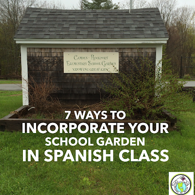 7 Ways to Incorporate your School Garden in Spanish Class