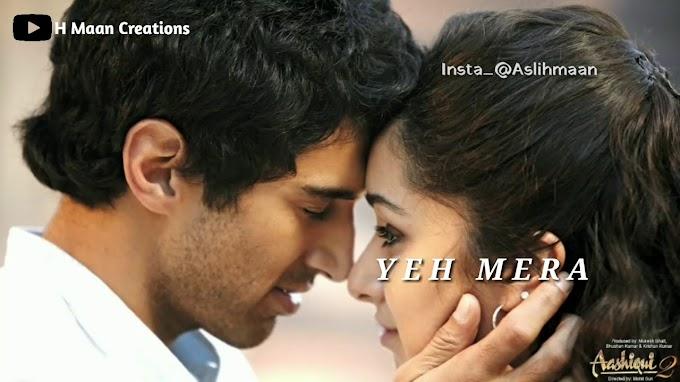 StatusMobi.com   New Sad Whatsapp Status Video Song   Hai Dil Yeh Mera   Aashiqi 2   💓 Heart Touching Status Videos
