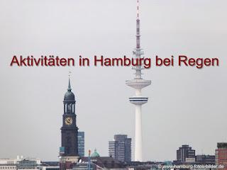 Hamburg bei Regen und schlechtem Wetter, Tipps für Unternehmungen