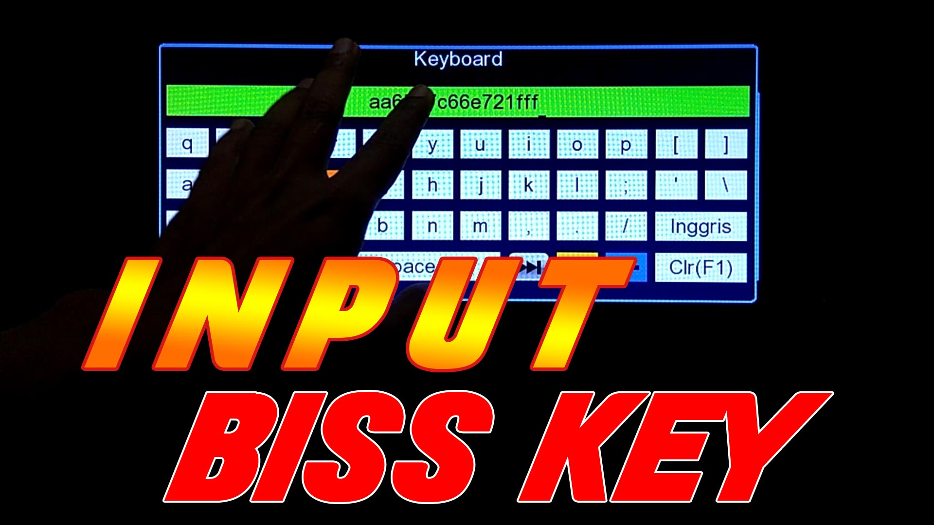 Cara Memasukkan Bisskey di Lgsat Bigbang Guoxin GX6605S