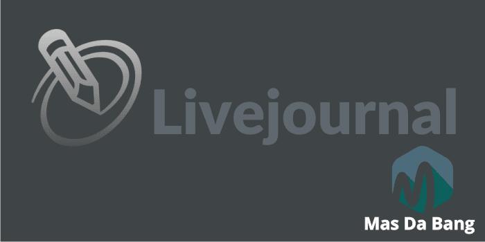 Cara Membuat Akun Livejournal Termudah