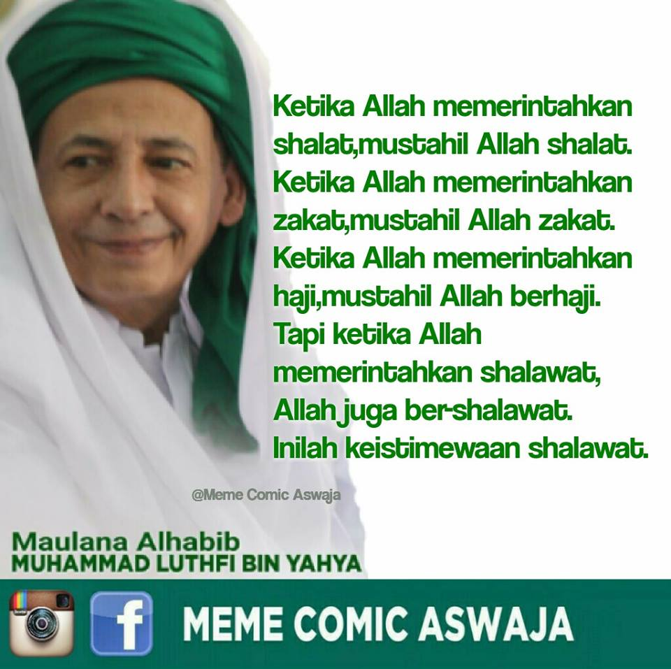 Kata Mutiara Al Habib Muhammad Luthfi Bin Yahya Tentang BerShalawat