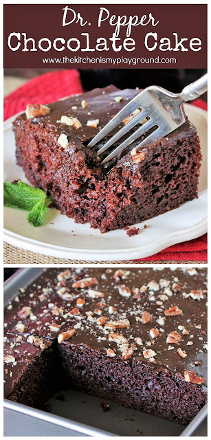 Dr Pepper Chocolate Cake ~ So easy to make. With Dr Pepper in both the cake & fudgy icing, there's a wonderful little hint of cherry ... just like in every sip of Dr Pepper itself. #cake #chocolatecake #DrPepper #DrPeppercake  www.thekitchenismyplayground.com