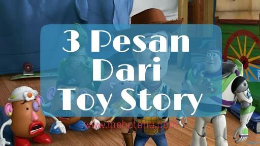 3 Pesan Dari Film Animasi Toy Story