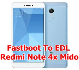 Fastboot To EDL Redmi Note 4x