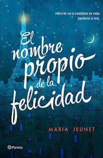 El nombre propio de la felicidad ~ María Jeunet