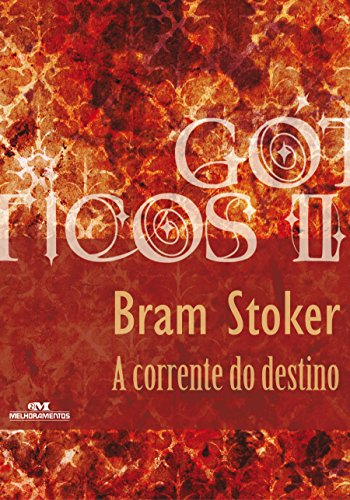 A Corrente do Destino Bram Stoker