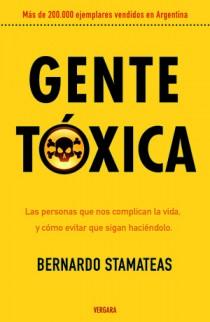 E-book Gente Toxica de Bernardo Stamateas Descargar libro gratis PDF en Español