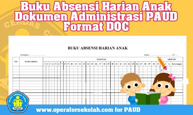 Buku Absensi Harian Anak Dokumen Administrasi PAUD Format DOC