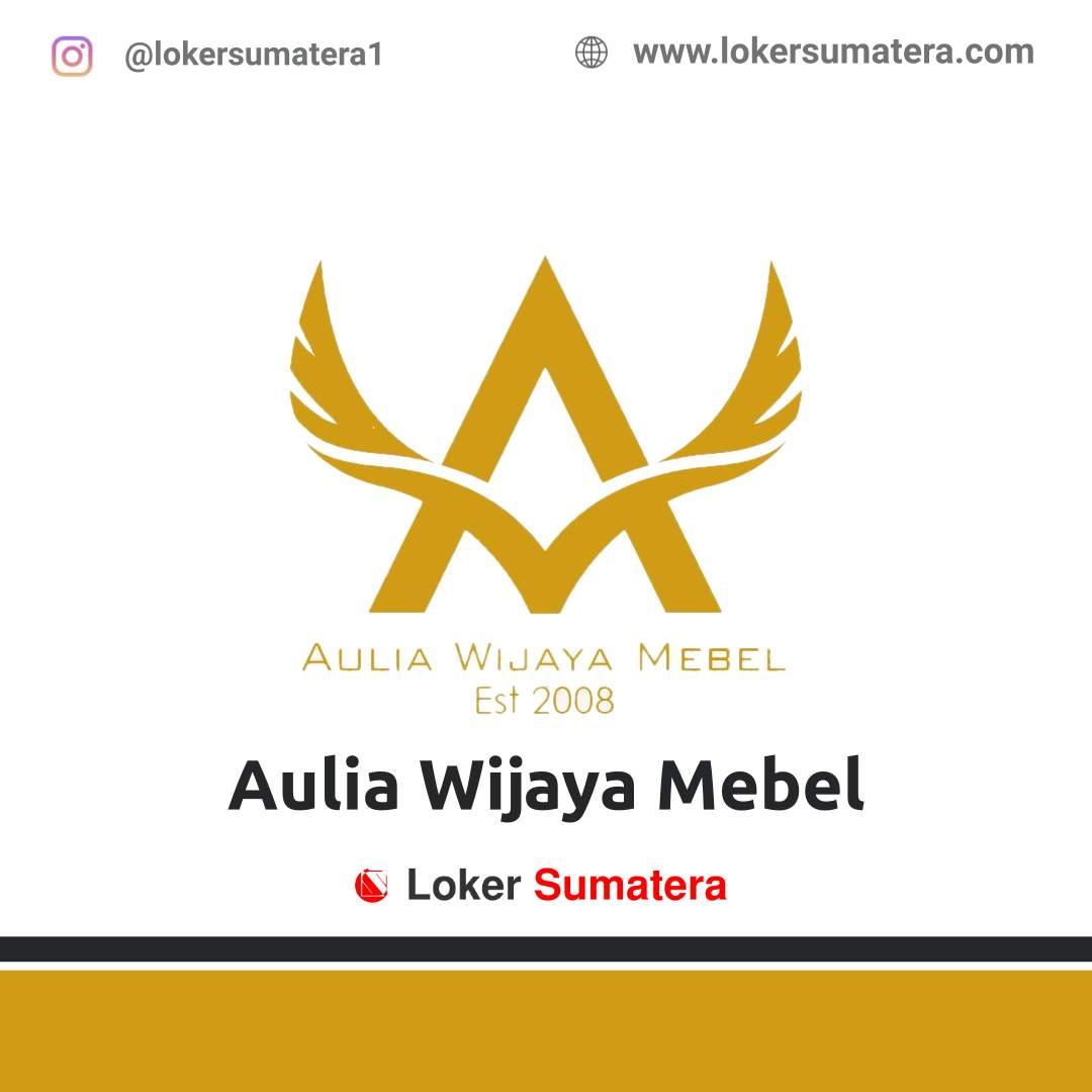 Lowongan Kerja Pekanbaru: Aulia Wijaya Mebel Agustus 2020