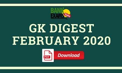 GK Digest February 2020: Download PDF