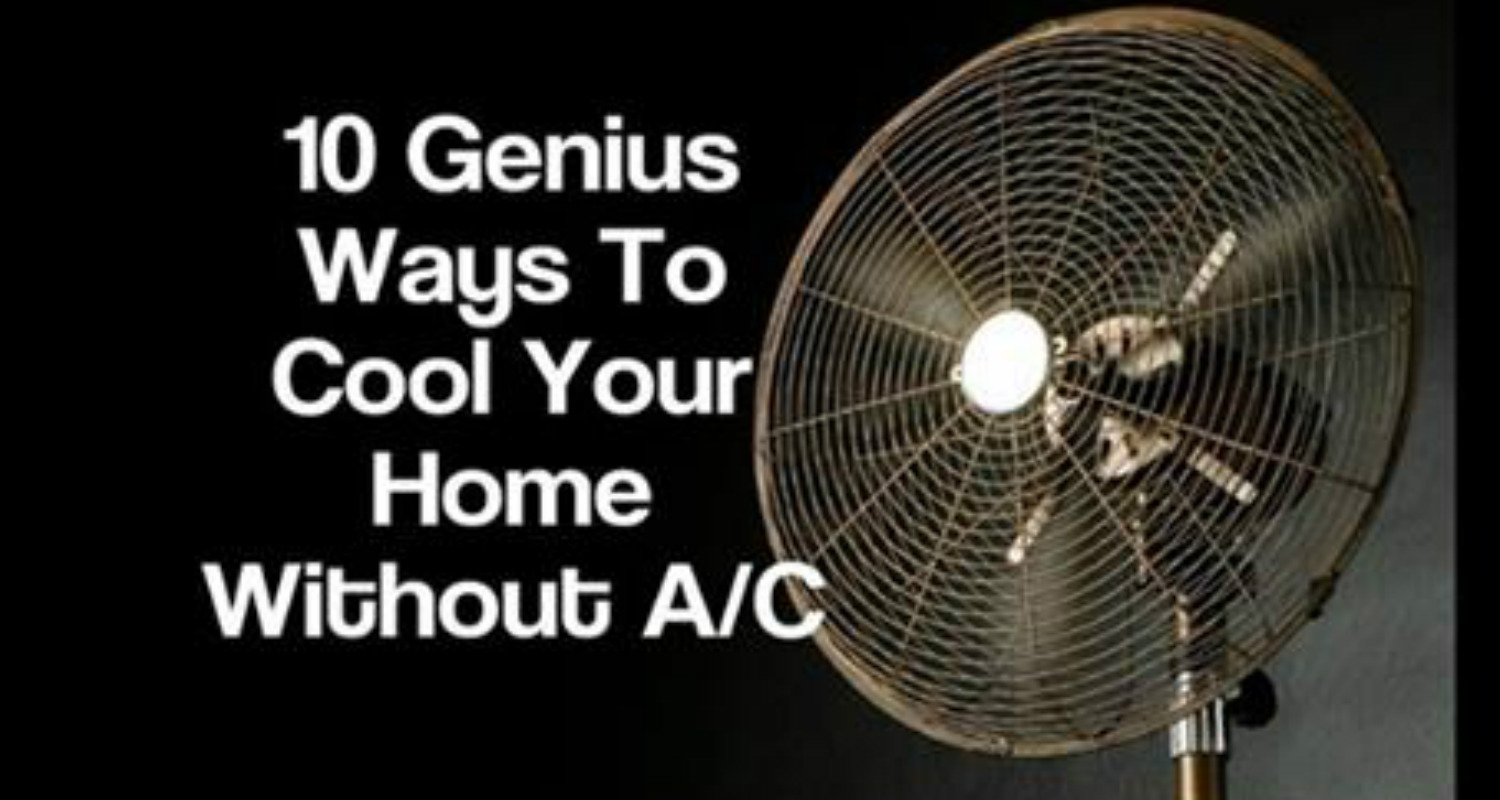 Awesome Quotes 10 Genius Natural Ways To Stay Cool This