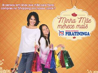 Promoção dia das mães 2016 Mercadinho Piratininga