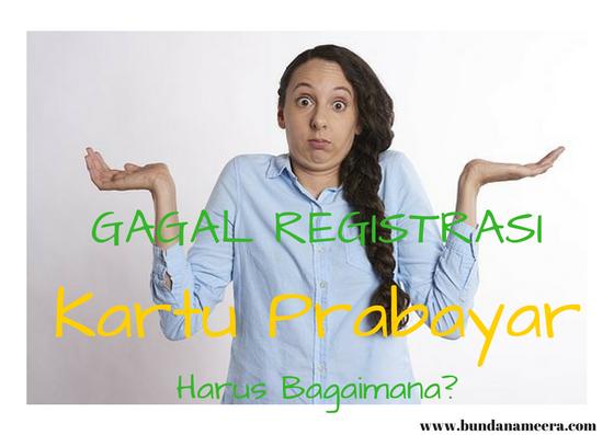 #Gagal registrasi kartu prabayar #Daftar ulang kartu prabayar, cara atasi gagal registrasi kartu prabayar