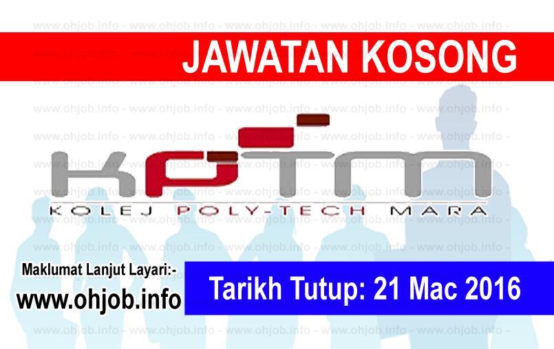Jawatan Kerja Kosong Kolej Poly-Tech Mara (KPTM) logo www.ohjob.info mac 2016