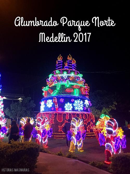 Navidad en Medellin: Alumbrado en el Parque Norte