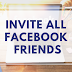 Invite All Friends On Facebook Update 2019