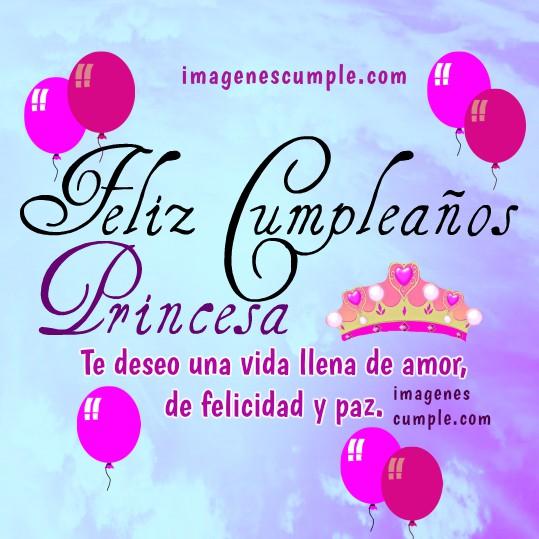 Imágenes lindas para una princesa en su cumpleaños, tarjetas tiernas de princesa para mi hija, sobrina, hermana, nieta. Buenos deseos por Mery Bracho