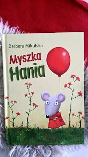 Barbara Mikulska - Myszka Hania | Wydawnictwo BIS