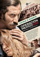 Operación México, un pacto de amor (2015)