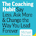 Wie man eine Coaching-Gewohnheit entwickelt