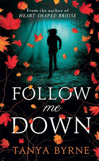 Follow Me Down by Tanya Byrne