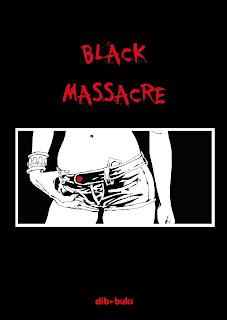 BLACK MASSACRE  Comic Americano  To kill the assassin, The empty inside y Happy days