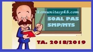 Soal Latihan PAS Ganjil PAI PB SMP MTS Kelas 7 8 9 Tahun 2018/2019
