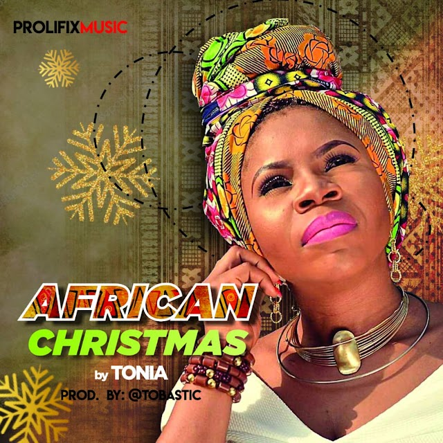 "[DOWNLOAD]: Tonia Shodunke serves up new single ""African Christmas""  