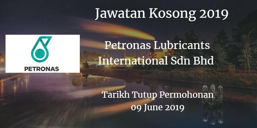 Jawatan Kosong Petronas Lubricants International Sdn Bhd 09 June 2019