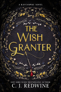 The Wish Granter, by C. J. Redwine book cover
