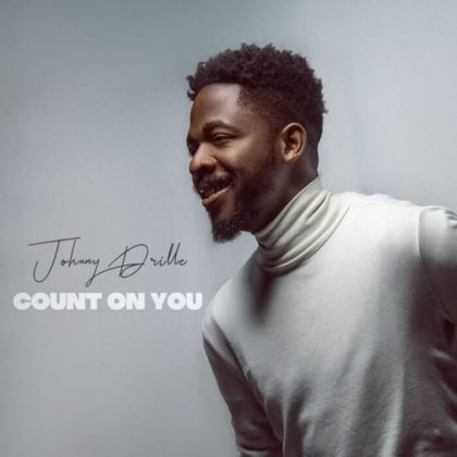 Download Audio   Johnny Drille – Count On You