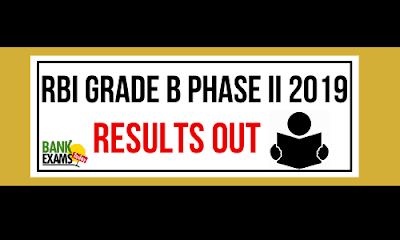 RBI Grade B Phase II 2019: Results Out