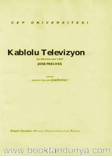 Jose Freches - Kablolu Televizyon  (Cep Üniversitesi Dizisi - 42)